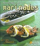 80 recettes de marinades - Pour plancha, barbecue, gibier, etc.
