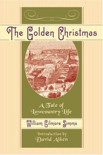 The Golden Christmas: A Tale of Lowcountry Life