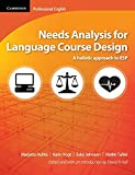 Needs Analysis for Language Course Design: A Holistic Approach to ESP (Cambridge Professional English)