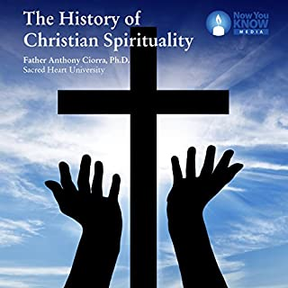 The History of Christian Spirituality audiobook cover art