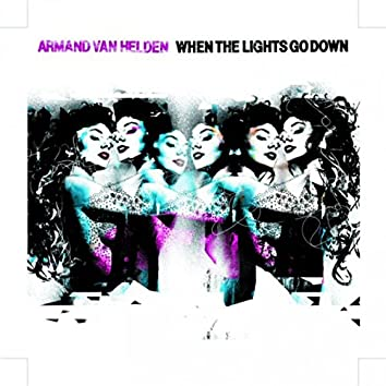 When the Lights Go Down - Part One