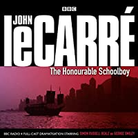 The Honourable Schoolboy (BBC Audio)
