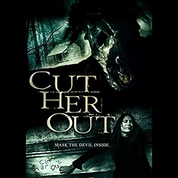 Cut Her Out Soundtrack