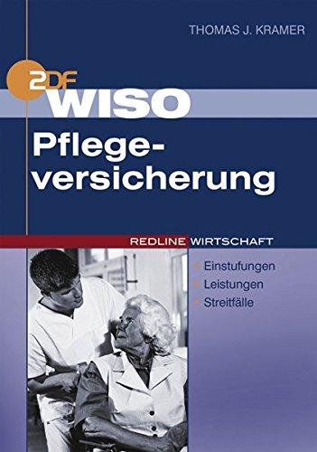 WISO Pflegeversicherung: Einstufung, Leistungen, Streitfälle