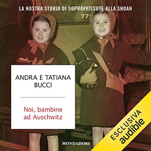 Noi bambine ad Auschwitz Titelbild