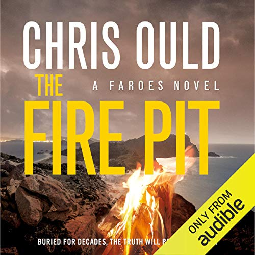 The Fire Pit                   By:                                                                                                                                 Chris Ould                               Narrated by:                                                                                                                                 Matt Addis                      Length: 12 hrs and 9 mins     165 ratings     Overall 4.6