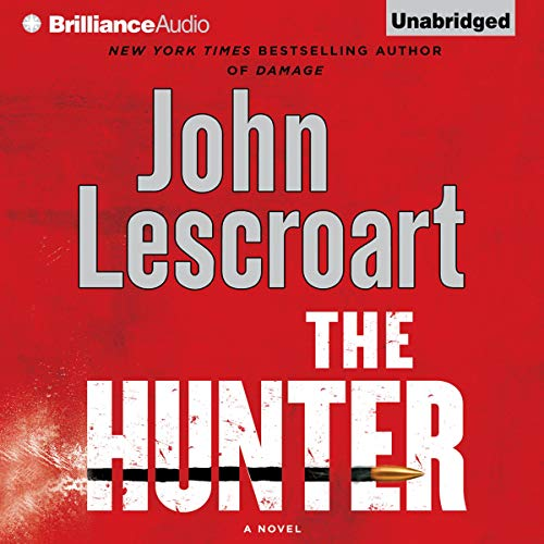 The Hunter Audiobook By John Lescroart cover art