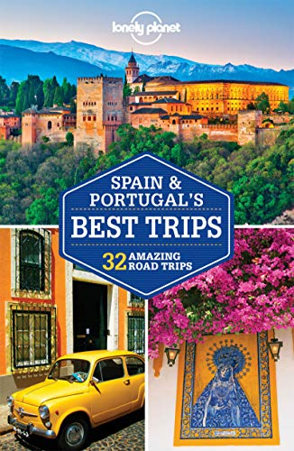 Lonely Planet Spain & Portugal's Best Trips [Lingua Inglese]