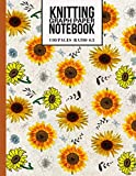Knitting Graph Paper Notebook: Sunflowers Pattern Knitters Journal (Beautiful Knitting Gifts for Knitters)