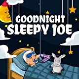 slow joe - Goodnight, Sleepy Joe
