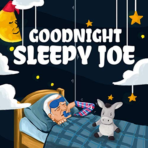 Goodnight, Sleepy Joe