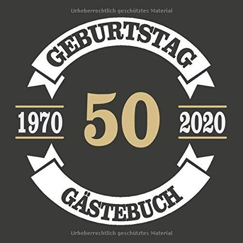 50 Geburtstag Gästebuch 1970 2020: Cooles Geschenk zum 50. Geburtstag Geburtstagsparty Gästebuch Eintragen von Wünschen und Sprüchen lustig 120 Seiten / Design: Banner Kreis Vintage Retro Logo