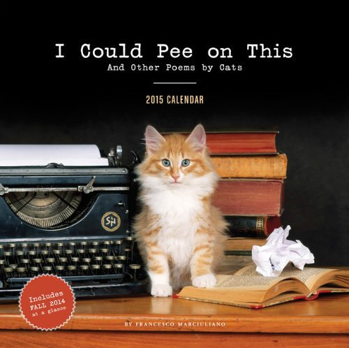 2015 Wall Calendar: I Could Pee on This
