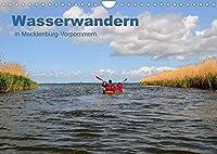 Wasserwandern in Mecklenburg-Vorpommern (Wandkalender 2022 DIN A4 quer): Unterwegs mit Kanu oder Kayak auf den Gewaessern in Mecklenburg-Vorpommern (Monatskalender, 14 Seiten )