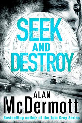 Seek and Destroy (An Eva Driscoll Thriller Book 2) (English Edition)