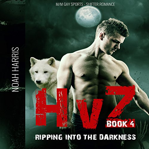 HvZ: Ripping into the Darkness audiobook cover art