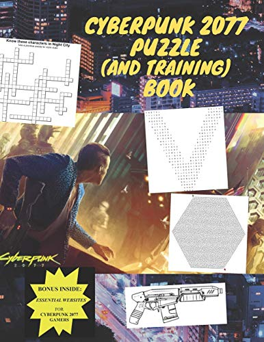 Cyberpunk 2077 Puzzle and Training Book: A Renegade Cyberpunk's Guide