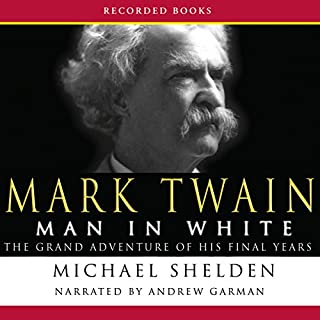 Mark Twain: Man in White audiobook cover art