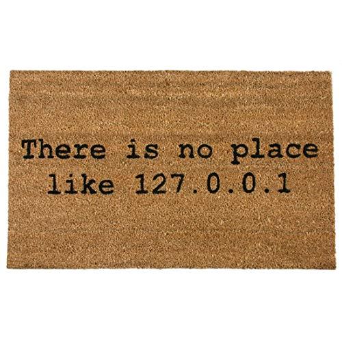 getDigital There is No Place Like Home 127.0.0.1 Fußmatte-Hochwertige Türmatte für Computer-Geeks aus 100% Natürlicher Kokosfaser-59 x 39 cm, Sonstige