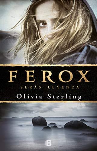 Ferox: Serás leyenda (Grandes novelas)