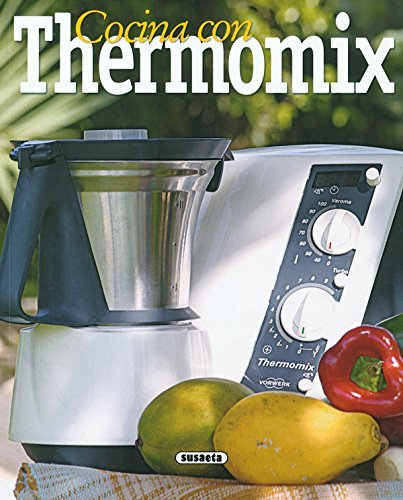 Cocina Con Termomix (El Rincón Del Paladar) (Spanish Edition)
