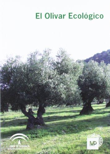 El olivar ecológico (Agricultura