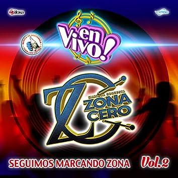 Seguimos Marcando Zona Vol. 2. Música de Guatemala para los Latinos (En Vivo)