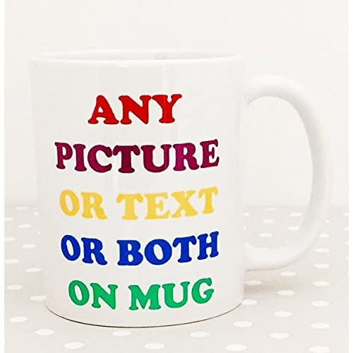 Personalised mug any text message logo or image (photo) printed onto a white 11oz mug Fast delivery