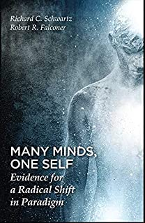 Many Minds, One Self: Evidence for a Radical Shift in Paradigm