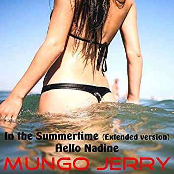 In the Summertime (Extended Version)