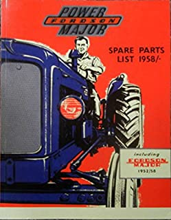 1952 THROUGH 1958 FORDSON POWER MAJOR TRACTOR FACTORY PARTS LIST