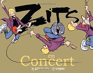 Zits En Concert