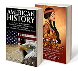 American History, Bundle I: American History, Native Americans by [William D Willis]