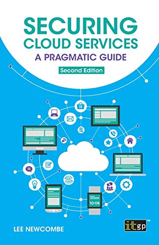 Securing Cloud Services: A pragmatic guide