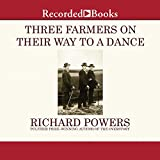 Three Farmers on Their Way to a Dance...