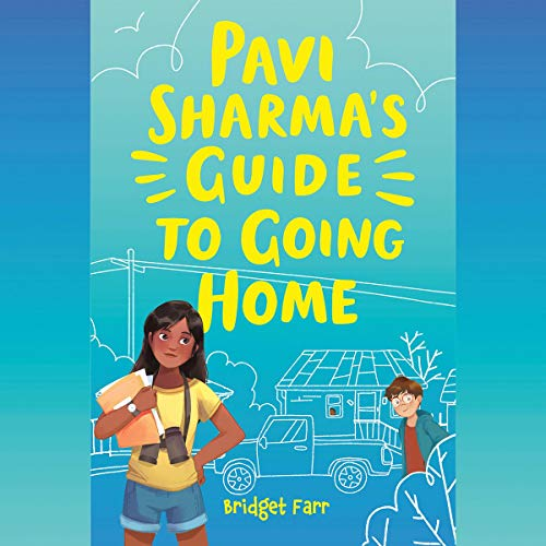 Pavi Sharma's Guide to Going Home cover art