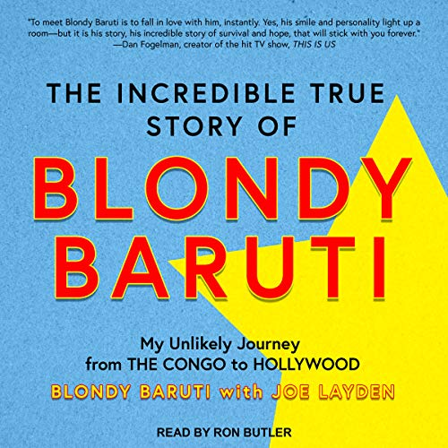 Page de couverture de The Incredible True Story of Blondy Baruti