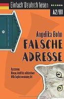 Einfach Deutsch lesen: Falsche Adresse - Kurzroman - Niveau: leicht bis mittelschwer - With English vocabulary list 1981325255 Book Cover