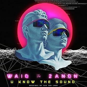 U Know The Sound