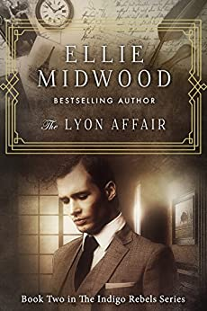 The Lyon Affair: A French Resistance novel (The Indigo Rebels Book 2) by [Ellie Midwood, Melody Simmons, Alexandra Johns]