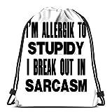 Bolsas de cordón Mochila I Am Allergik To Stupidy Break Out Sarcasm Travel Gym Bags Mochila Bolsas de hombro Impresión