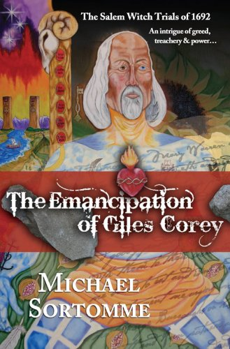 Download The Emancipation Of Giles Corey By Michael Sortomme