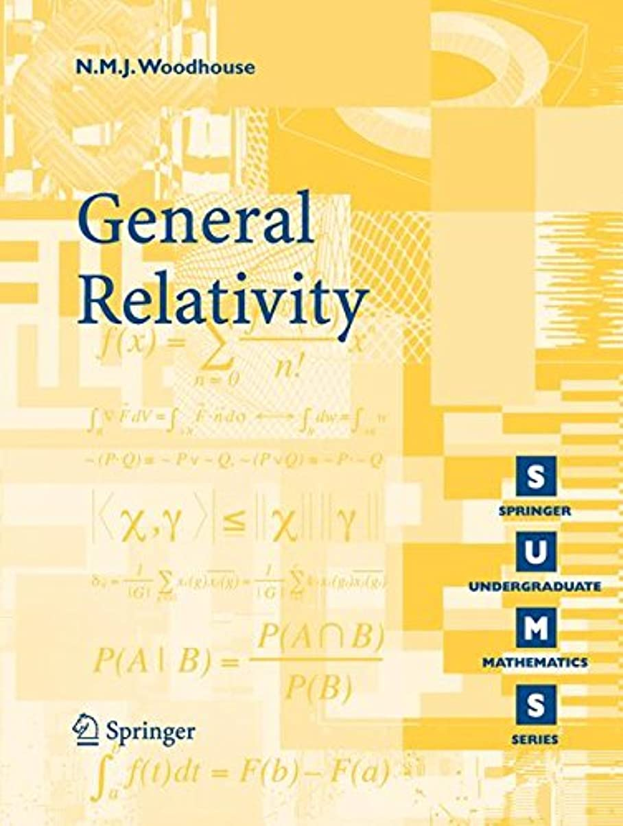 便利不機嫌冒険家General Relativity (Springer Undergraduate Mathematics Series)