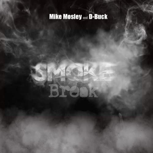 Mike Mosley feat. D-Buck