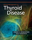 Clinical Management of Thyroid Disease E-Book (English Edition)