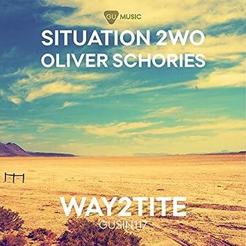 Way2tite (Oliver Schories Remix)