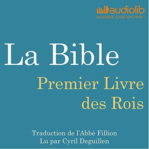 Couverture de La Bible : Premier Livre des Rois