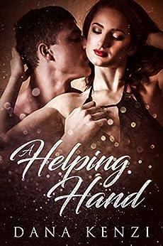 A Helping Hand by [Dana Kenzi]