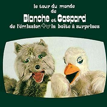 Le Tour Du Monde De Blanche Et Gaspard (Album Original Remastérisé)