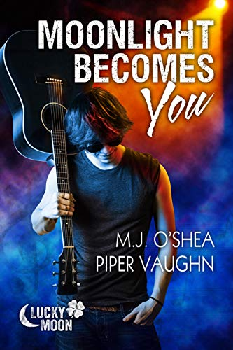 Moonlight Becomes You Lucky Moon Book 1 Kindle Edition By O Shea M J Vaughn Piper Romance Kindle Ebooks Amazon Com